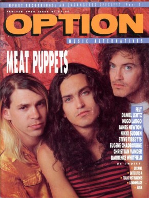 Meat Puppets first appeared on Option's cover in Jan. 1988.