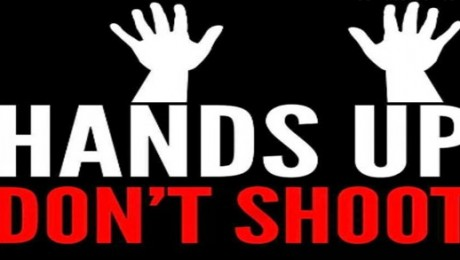 Hands up don't shoot killer cops